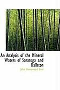 An Analysis of the Mineral Waters of Saratoga and Ballston