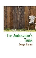 The Ambassador's Trunk