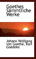Goethes S Mmtliche Werke