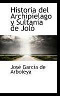 Historia del Archipielago y Sultania de Jol