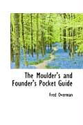 The Moulders and Founders Pocket Guide