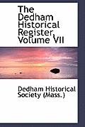 The Dedham Historical Register, Volume VII