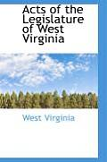 Acts of the Legislature of West Virginia