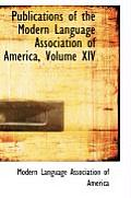 Publications of the Modern Language Association of America, Volume XIV