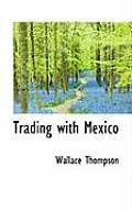 Trading with Mexico