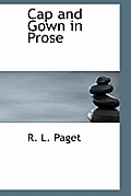 Cap and Gown in Prose