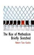 The Rise of Methodism Briefly Sketched