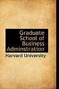 Graduate School of Business Adminstration