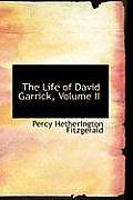 The Life of David Garrick, Volume II