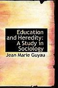 Education and Heredity: A Study in Sociology