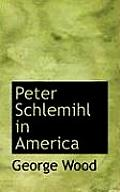 Peter Schlemihl in America