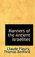 Manners of the Antient Israelites