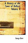 A History of the Town of Belfast, Volume II