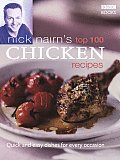 Nick Nairn's Top 100 Chicken Recipes: Quick and Easy Dishes for Every Occasion