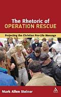 Rhetoric of Operation Rescue
