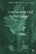 Environmental Stewardship: Critical Perspectives, Past and Present