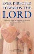 Ever Directed Towards the Lord: The Love of God in the Liturgy of the Eucharist Past, Present, and Hoped for
