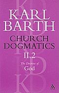 Church Dogmatics, Volume II, Part 2: The Doctrine of God