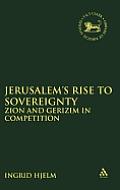 Jerusalem's Rise to Sovereignty