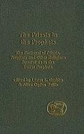 Priests in the Prophets: The Portrayal of Priests, Prophets, and Other Religious Specialists in the Latter Prophets