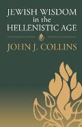 Jewish Wisdom in the Hellenistic Age