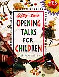 52 Opening Talks for Children