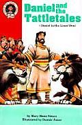 Daniel & the Tattletales Daniel 6 Daniel in the Lions Den