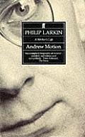 Philip Larkin A Writers Life