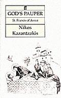 Gods Pauper St Francis Of Assisi
