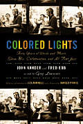 Colored Lights Forty Years Of Words &