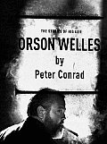 Orson Welles The Stories Of His Life