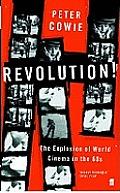 Revolution The Explosion of World Cinema in the 60s