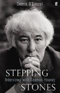 Stepping Stones Interviews with Seamus Heaney