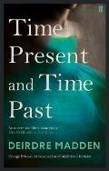 Time Present & Time Past