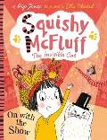 Squishy McFluff: On with the Show