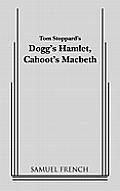 Doggs Hamlet Cahoots Macbeth