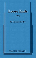 Loose ends a play