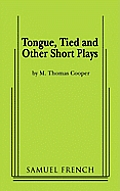 Tongue, Tied and Other Short Plays