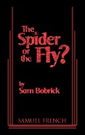 The Spider or the Fly?
