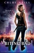 Biting Bad A Chicagoland Vampires Novel UK