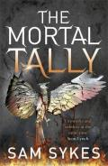 The Mortal Tally: Bring Down Heaven 2