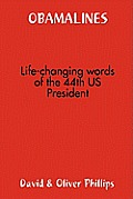 Obamalines -- Life-Changing Words of the 44th Us President