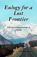 Eulogy for a Lost Frontier (Black & White)