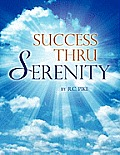 Success Thru Serenity