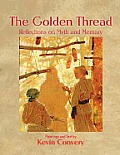 The Golden Thread - Reflections on Myth and Memory