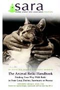 Animal Reiki Handbook Finding Your Way with Reiki in Your Local Shelter Sanctuary or Rescue