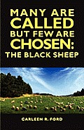 Many Are Called But Few Are Chosen: The Black Sheep