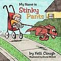 My Name is Stinky Pants
