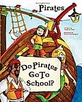 Do Pirates Go To School?