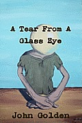 A Tear from a Glass Eye